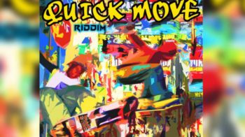 Quick Move Riddim chez Maximum Sound