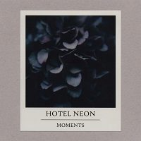 Hotel Neon : Moments