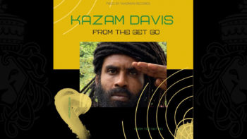Kazam Davis – From the Get Go