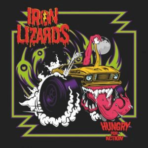 Iron Lizards – Hungry for Action