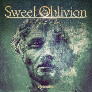 Sweet Oblivion – Relentless