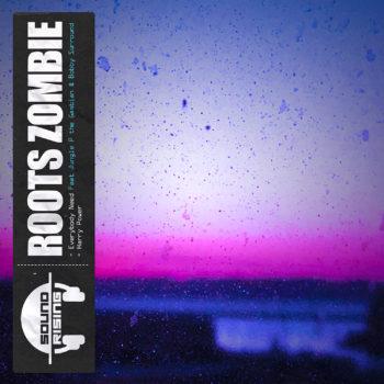 [Premiere - Halftime] Roots Zombie est de retour sur Soundrising Records avec deux pistes dont «Harry Power» en écoute ici
