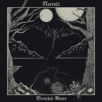 [VIDEO] Noctule - Wretched Abyss