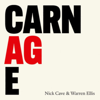 [ACTU] Nick Cave et Warren Ellis sortent Carnage