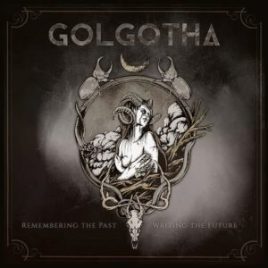 Golgotha – Remembering the Past – Writing the Future