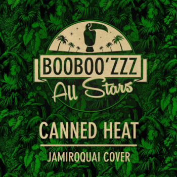[VIDEO] Booboo'zzz All Stars - Canned Heat