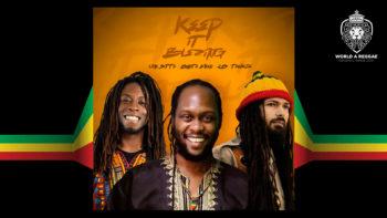 Keep it Blazing –  Lion Sitté ft. Ras Tewelde & Asante Amen