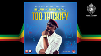 Too Trickify – Busy Signal
