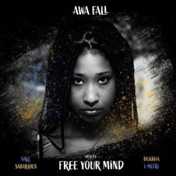 [VIDEO] Awa Fall - Free Your Mind