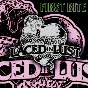 Laced In Lust – First Bite