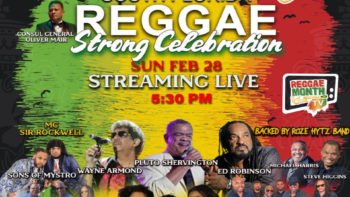 Reggae Month Jamaica, February 28, Beres Hammond Love from a Distance Virtual Concert, Young Reggae Ambassadors and the JMC Effect #4
