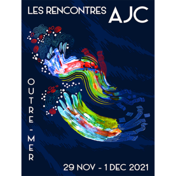 Rencontres AJC 2021 : Outre-Mer