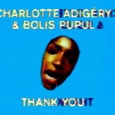 """Charlotte Adigery et Bolis Pupul officialisent leur union sur """"Thank You"""""""